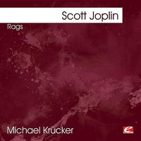 Michael Krücker - Joplin: Rags (Digitally Remastered)