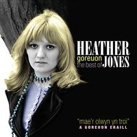 Heather Jones - Goreuon / Best Of