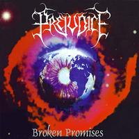 Prejudice - Broken Promises