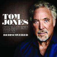 Tom Jones - Greatest Hits Rediscovered (UK Version)