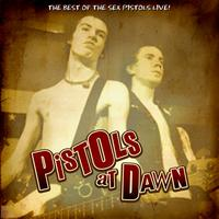 Sex Pistols - Pistols at Dawn