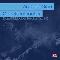 Andreas Grau - Diabelli: Melodious Exercises Op. 149 (Digitally Remastered)