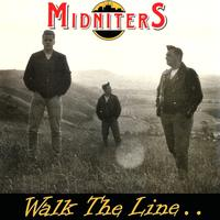 Midniters - Walk The Line