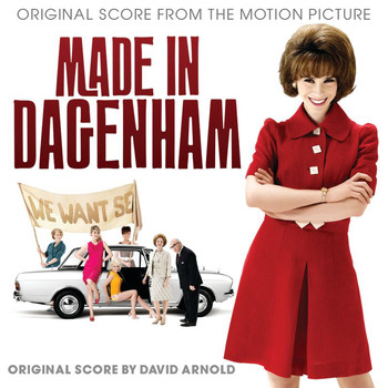 David Arnold - Made In Dagenham (Original Score)