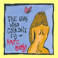 Kate Rusby - The Girl Who Couldn't Fly