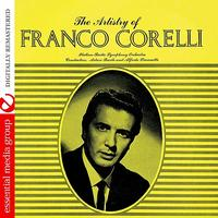 Franco Corelli - The Artistry Of Franco Corelli (Digitally Remastered)