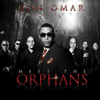Don Omar - Meet The Orphans (Deluxe Version)
