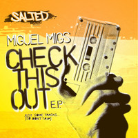 Miguel Migs - Check This Out
