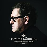 Tommy Körberg - Songs for Drinkers and Other Thinkers