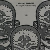 Social Unrest - Complete Studio Recordings Vol. 1