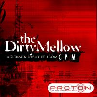 CPM - Dirty Mellow EP