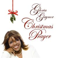 Gloria Gaynor - Christmas Prayer