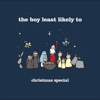 The Boy Least Likely To - Christmas Special