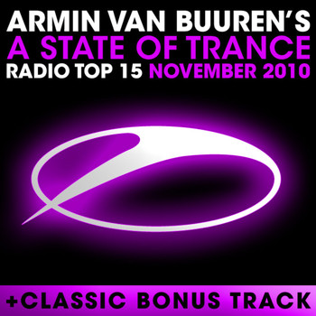 Armin van Buuren - A State of Trance Radio Top 15 - November 2010