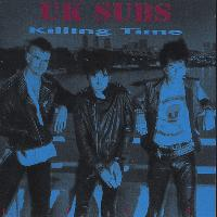U.K. Subs - Killing Time