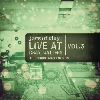 Jars Of Clay - Live At Gray Matters