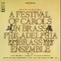 The Philadelphia Brass Ensemble - A Festival of Carols in Brass