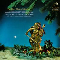 The Robert Shaw Chorale - The Many Moods of Christmas