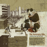 The Honorary Title - Anything Else But The Truth (Expanded Edition)