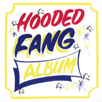 Hooded Fang - Hooded Fang - Album