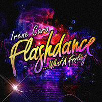 Irene Cara - Flashdance… What A Feeling - EP