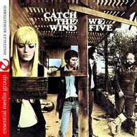 We Five - Catch The Wind (Digitally Remastered)