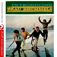 The Beau Brummels - Introducing The Beau Brummels (Digitally Remastered)