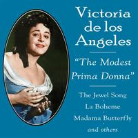 "Victoria De Los Angeles - Victoria de los Angeles ""The Modest Prima Donna"""