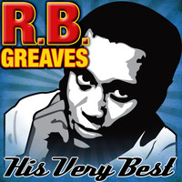 R.B. Greaves - His Very Best