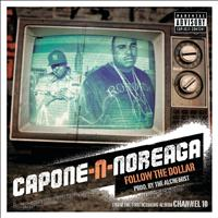 Capone-N-Noreaga - Follow the Dollar