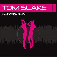 Tom Slake - Adrenalin