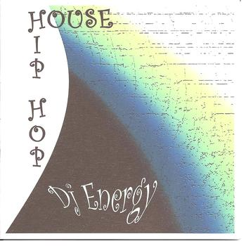 DJ Energy - House - Hip Hop