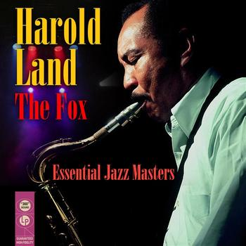 Harold Land - THE FOX - Essential Jazz Masters
