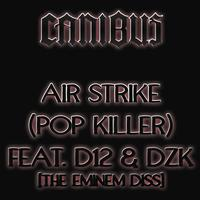 Canibus - Air Strike (Pop Killer) (Explicit)