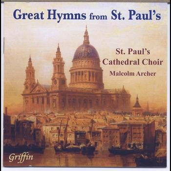 St. Paul's Cathedral Choir & Malcolm Archer - 22 Great Hymns from St. Paul's