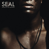 Seal - Weight Of My Mistakes