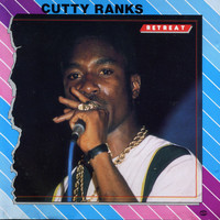 Cutty Ranks - Retreat