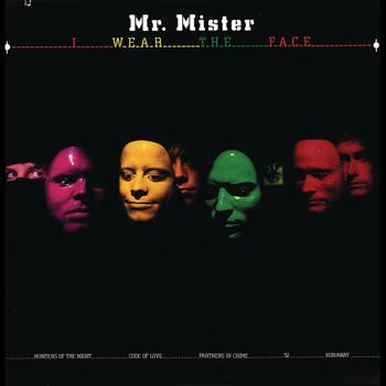Mr. Mister - I Wear The Face