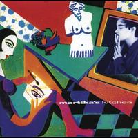 Martika - Martika's Kitchen