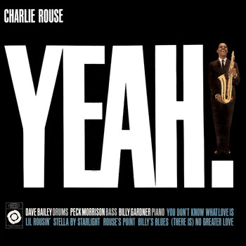 Charlie Rouse - Yeah!