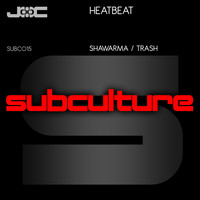 Heatbeat - Shawarma / Trash