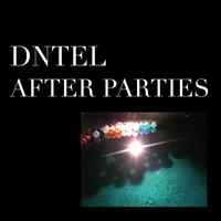Dntel - After Parties I