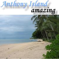 Anthony Island - Amazing