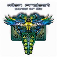 Alien Project - Dance Or Die