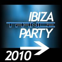 Various Artists - Ibiza Trance Party 2010
