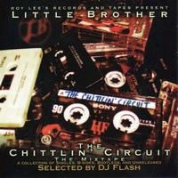 Little Brother - Chittlin' Circuit Mixtape: B-Sides, Bootlegs & Unreleased