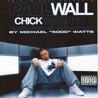 Paul Wall - Chick Magnet (Chopped & Screwed) - mobile