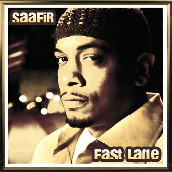 Saafir - Fast Lane - Single