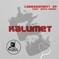 Kalumet - Cabbagement EP