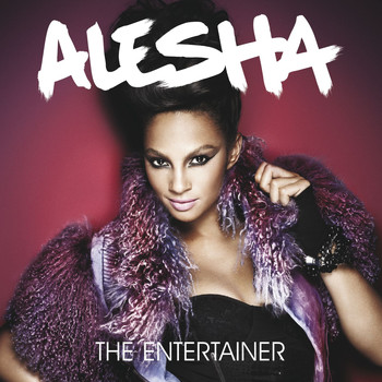 Alesha Dixon - The Entertainer (Explicit)